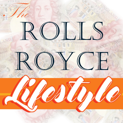 The Rolls Royce Lifestyle